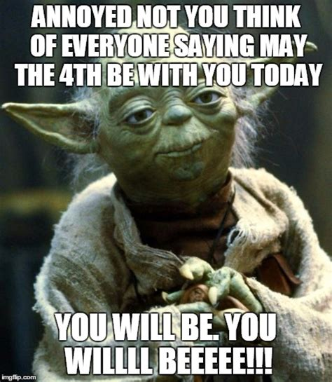 May The 4th Meme - star wars yoda meme imgflip