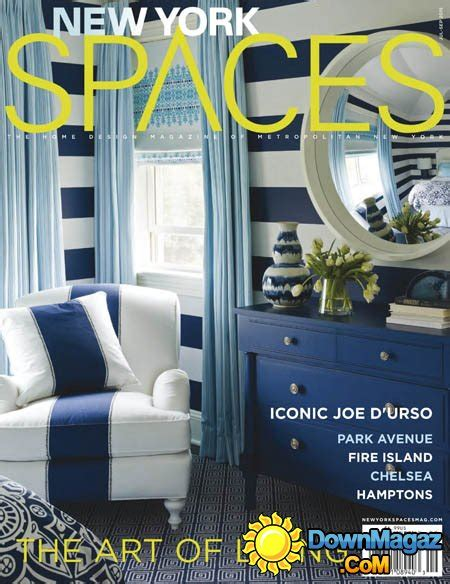 new york magazine home design issue new york spaces july september 2015 187 download pdf