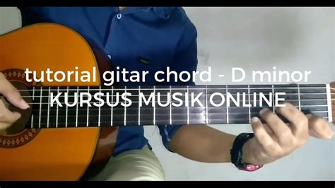 tutorial kunci gitar kesempurnaan cinta kunci gitar dm tutorial gitar chord basic dm youtube