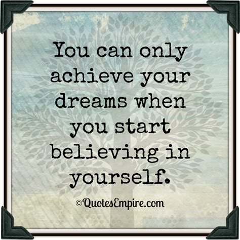 Quotes Achieving Goals Dreams - Quotes about achieving goals and dreams