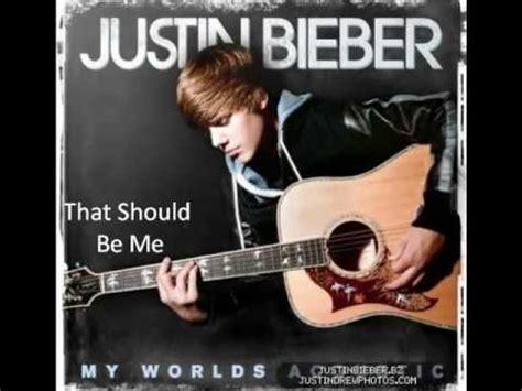 that should be me justin bieber justin bieber that should be me acoustic version