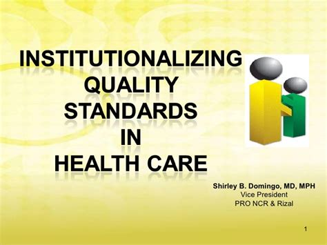 institutionalizing quality standards in health care