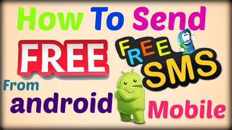 send free sms to mobile how to send unlimited free sms from android mobile