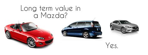 where do mazda cars come from do mazda cars hold value