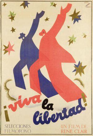 rene clair viva la libertad viva la libertad ren 233 clair 1931 largometrajes de ficci 243 n