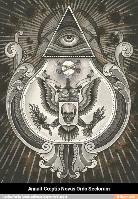 novus ordo seclorum illuminati annuit ifunny