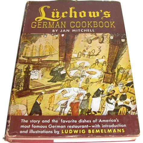 german restaurant nyc luchow s german cookbook by jan mitchell nyc restaurant