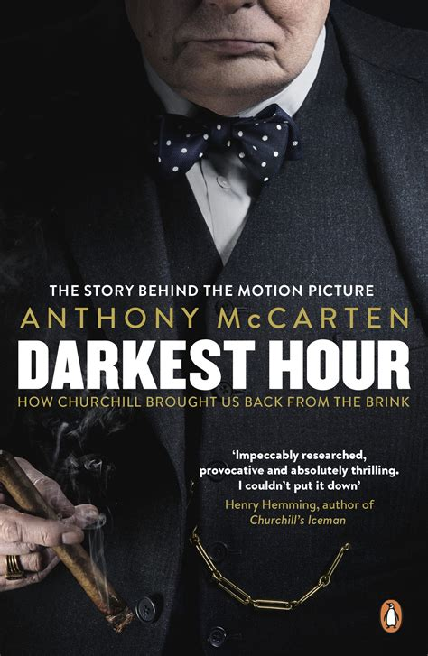 darkest hour anthony mccarten darkest hour how churchill brought us back from the brink