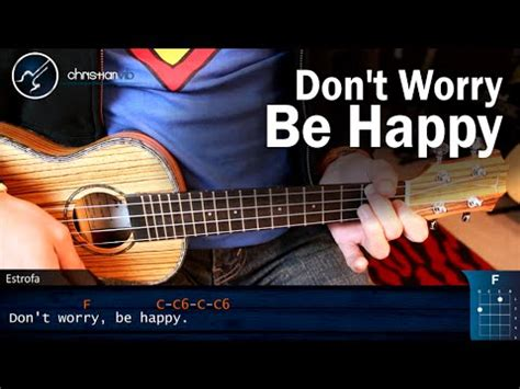 ukulele tutorial don t worry be happy como tocar quot don t worry be happy quot en ukulele super facil