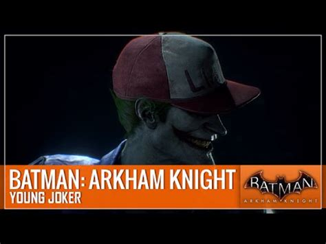 batman: arkham knight young joker (showcase) youtube