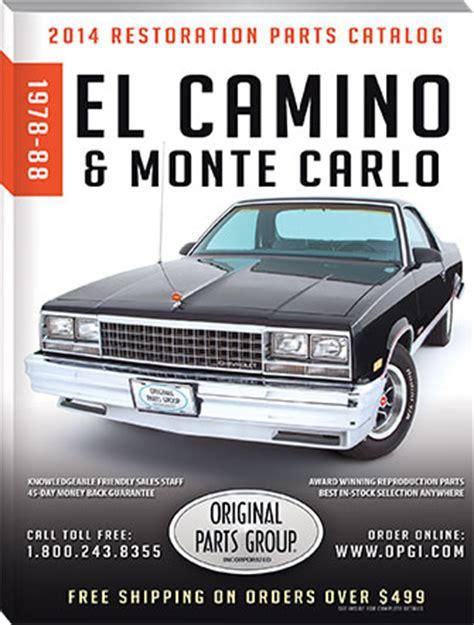 1978 malibu parts catalog free 1978 1988 el camino monte carlo restoration parts