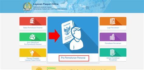 membuat paspor harus online cara membuat paspor online offline daftar syarat mudah