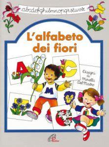 alfabeto dei fiori l alfabeto dei fiori libro grandi teresa paoline