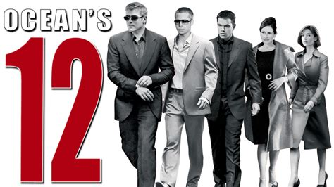 oceans twelve ocean s twelve movie fanart fanart tv
