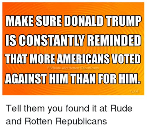 rude american 25 best memes about donald trump donald trump memes