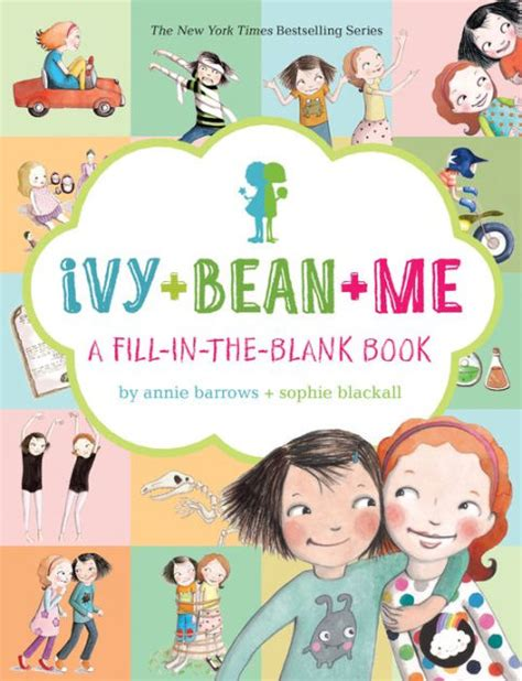 libro the ivy now the ivy bean me a fill in the blank book by annie barrows sophie blackall hardcover