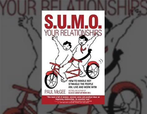 S U M O Shut Up Move On Oleh Paul Mcgee products sumo
