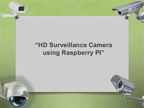 low cost hd surveillance using raspberry pi