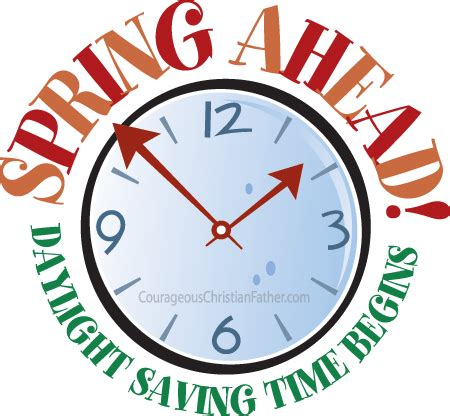 Day Lights Saving Time Spring Ahead Daylight Saving Time Begins Courageous