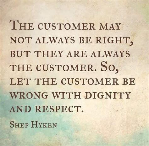 Respect The Customer Part 23820 best 25 customer service quotes ideas on it