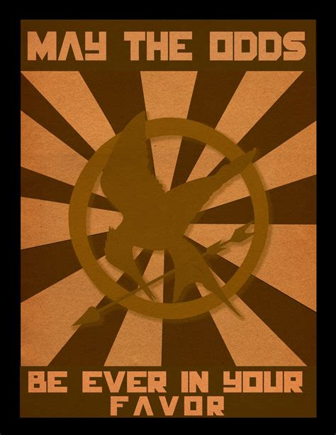 May The Odds Be Ever In Your Favor Meme - may the odds be ever in your favor by graphics179323 on
