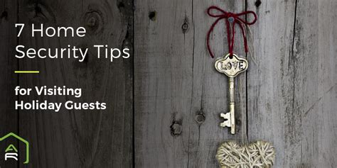 7 Tips For Security by 7 Home Security Tips For Visiting Guests Alarm Relay