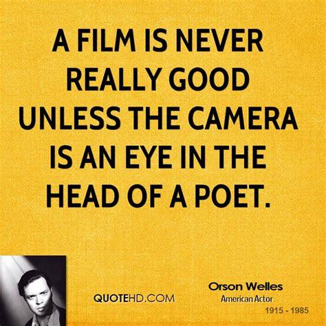 film camera quotes orson welles movies quotes quotehd