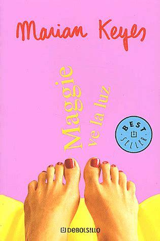libro maggie ve la luz libros que leo maggie ve la luz marian keyes