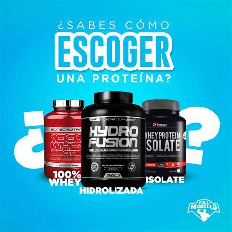 que proteina es mejor cual es la mejor prote 237 na para aumentar m 250 sculo y perder