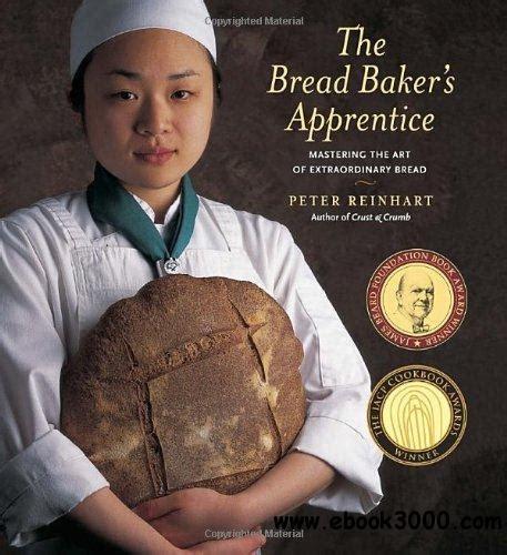 Pdf Bread Bakers Apprentice Mastering Extraordinary by The Bread Baker S Apprentice Mastering The Of