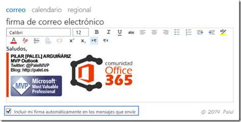 firma digital gratis el blog de neothek v 237 deo outlook web app owa office 365 crear una