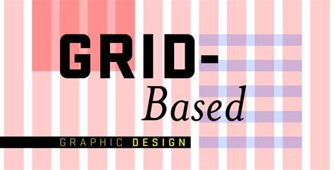 graphic design grid pattern grid based graphic design jibe talkin