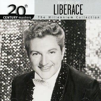 the best of liberace the best of liberace 20th century masters millennium