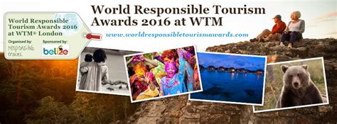 Win A With The Responsible Tourism Awards by World Responsible Tourism Awards 2016 Harder To Win Than