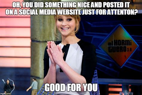 Good For You Meme - jennifer lawrence good for you imgflip
