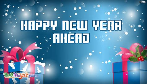 happy new year everyone quotes happy new year ahead happynewyear pictures