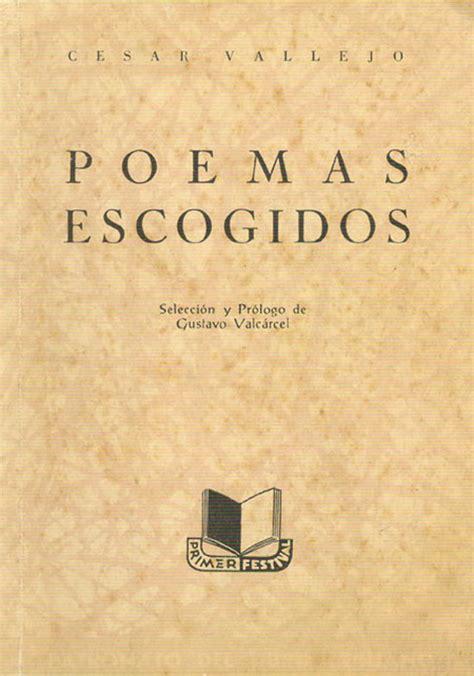 libro csar vallejo obra obras de cesar vallejo blog de libros www algente uphero com