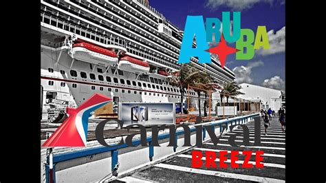 cruises miami aruba carnival breeze aruba port to call 3 3 8 days southern