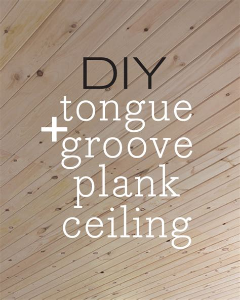 Thin Ceiling Planks by Kitchen Chronicles Diy Tongue And Groove Plank Ceiling