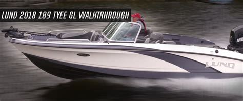 lund boats gl lund video new lund 189 tyee gl walkthrough lund boats