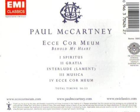Paul Mccartney World Premiere Performance Of Ecce Cor Meum At Royal Albert by Paul Mccartney Ecce Cor Meum Cd