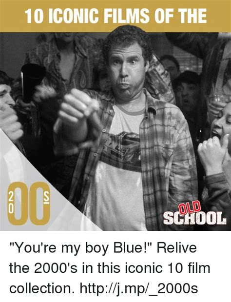 Iconic Memes - 25 best memes about youre my boy blue youre my boy blue memes