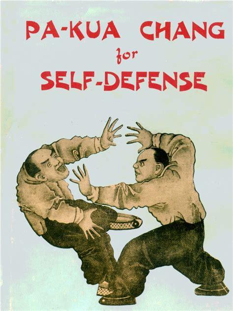 pa kua chang for self defense books pa kua chang for self defense