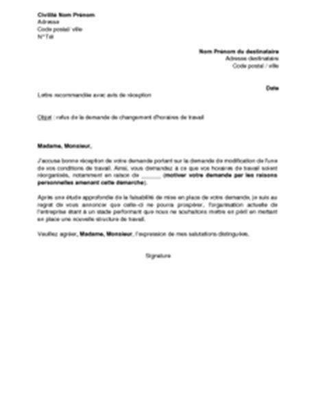 Lettre De Travail Pour Demande De Visa Exemple Gratuit De Lettre Refus Par Employeur Demande Changement Horaires Travail