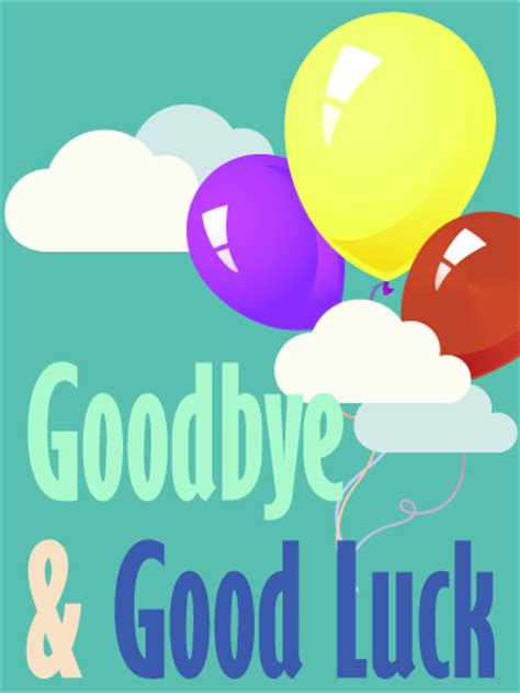 free printable thank you and good luck cards goodbye good luck balloon card birthday greeting