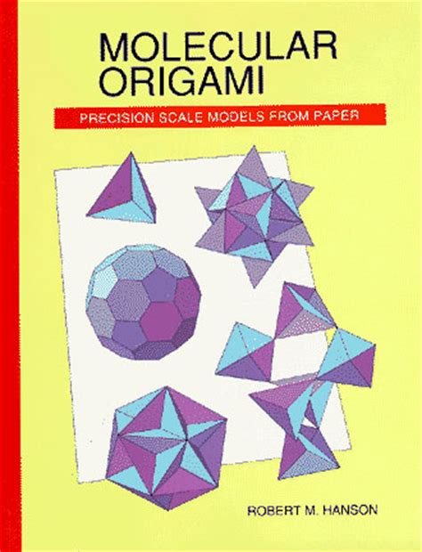 Origami And Science - molecular origami home page