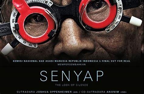 download film senyap pki pengkhianatan kus dalam film senyap 171 indoprogress