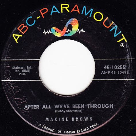 After All That Weve Been Through by Maxine Brown After All We Ve Been Through My At