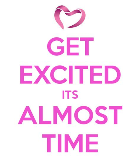 Time Is Almost Up For Shopping by Get Excited Its Almost Time Poster Vance Keep