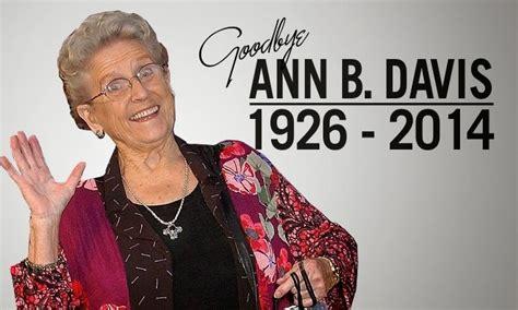 ann b davis death got news yes there was a funeral for ann b davis